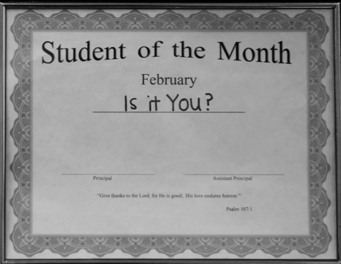 Is it you? Find out every month in chapel, and continue to work hard for Faith Lutheran and for your community, working hard for God and for your family  with every step you take.